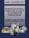 Department of Fish and Game of the State of California, Petitioner, v. Federal Power Commiss...