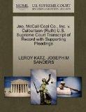 Jno. McCall Coal Co., Inc. v. Culbertson (Ruth) U.S. Supreme Court Transcript of Record with...