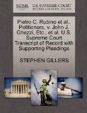 Pietro C. Rubino et al., Petitioners, v. John J. Ghezzi, Etc., et al. U.S. Supreme Court Tra...