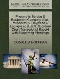 Pneumatic Service & Equipment Company et al., Petitioners, v. Raymond D. Louviere et al. U.S...