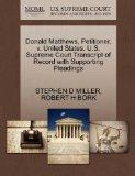 Donald Matthews, Petitioner, v. United States. U.S. Supreme Court Transcript of Record with ...