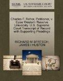 Charles F. Rehor, Petitioner, v. Case Western Reserve University. U.S. Supreme Court Transcr...