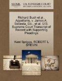Richard Bush et al., Appellants, v. James A. Sebesta, Etc., et al. U.S. Supreme Court Transc...