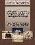 Robert Chevoor, Petitioner, v. United States. U.S. Supreme Court Transcript of Record with S...