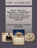 Paul A. Cella et ux., Petitioners, v. Partenreederei MS Ravenna et al. U.S. Supreme Court Tr...