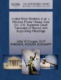 United Mine Workers et al. v. Windsor Power House Coal Co. U.S. Supreme Court Transcript of ...