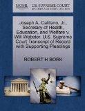 Joseph A. Califano, Jr., Secretary of Health, Education, and Welfare v. Will Webster. U.S. S...