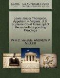 Lewis Jasper Thompson, Appellant, v. Virginia. U.S. Supreme Court Transcript of Record with ...