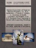 National Association of Regional Medical Programs, Inc., et al., Petitioners, v. Joseph A. C...