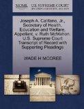 Joseph A. Califano, Jr., Secretary of Health, Education and Welfare, Appellant, v. Ruth McMa...