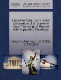 Executive Aero, Inc. v. Baact Corporation U.S. Supreme Court Transcript of Record with Suppo...