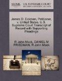 James D. Eckman, Petitioner, v. United States. U.S. Supreme Court Transcript of Record with ...