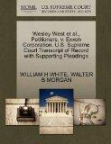 Wesley West et al., Petitioners, v. Exxon Corporation. U.S. Supreme Court Transcript of Reco...