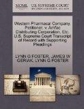 Western Pharmacal Company, Petitioner, v. Amfac Distributing Corporation, Etc. U.S. Supreme ...