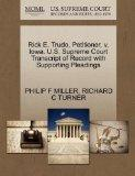 Rick E. Trudo, Petitioner, v. Iowa. U.S. Supreme Court Transcript of Record with Supporting ...