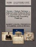 Warren J. Weitzel, Petitioner v. National Labor Relations Board U.S. Supreme Court Transcrip...