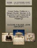 Ernest Turley, Petitioner, v. Donald Wyrick, Warden. U.S. Supreme Court Transcript of Record...