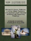 Michael W. Albano, Petitioner, v. Jordan Marsh Company. U.S. Supreme Court Transcript of Rec...