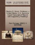Charles D. Brand, Petitioner, v. United States. U.S. Supreme Court Transcript of Record with...