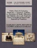 Parke, Davis & Company, Petitioner, v. Joseph A. Califano, Jr., Secretary of Health, Educati...