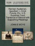 Herman Appleman, Appellant, v. Erick Furedy, Etc. U.S. Supreme Court Transcript of Record wi...