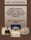 Roloff Evangelistic Enterprises, Inc., et al., Appellants, v. Texas. U.S. Supreme Court Tran...