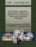 Curtis Parham, Appellant, v. Ellis Franklin Hughes. U.S. Supreme Court Transcript of Record ...