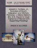 Joseph A. Califano, Jr., Secretary of Health, Education, and Welfare, Petitioner, v. Arlene ...