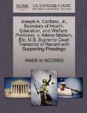 Joseph A. Califano, Jr., Secretary of Health, Education, and Welfare, Petitioner, v. Arlene ...