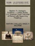 Stephen R. Deangelo, Petitioner, v. United States. U.S. Supreme Court Transcript of Record w...