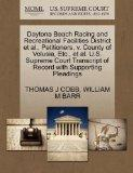 Daytona Beach Racing and Recreational Facilities District et al., Petitioners, v. County of ...