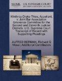 Winthrop Drake Thies, Appellant, v. Joint Bar Association Grievance Committee for the Second...