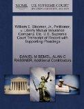 William E. Bloomer, Jr., Petitioner, v. Liberty Mutual Insurance Company, Etc. U.S. Supreme ...