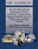 New York State Teamsters Conference Pension and Retirement Fund et al., Petitioners, v. Pens...