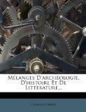 Mlanges D'archologie, D'histoire Et De Littrature... (French Edition)