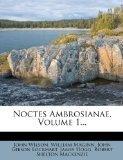 Noctes Ambrosianae, Volume 1...