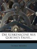 Die Kerkenscene Aus Goethe's Faust... (German Edition)