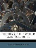 History of the World War, Volume 1...