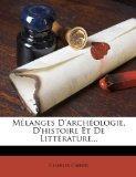 Melanges D'Archeologie, D'Histoire Et de Litterature... (French Edition)