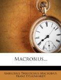 Macrobius... (Latin Edition)