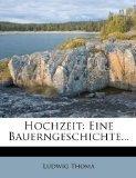 Hochzeit: Eine Bauerngeschichte... (German Edition)