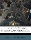 Il Nuovo Figaro: Melodrama Giocoso... (Italian Edition)