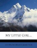 My Little Girl, ...