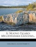 Il Nuovo Figaro: Melodramma Giocoso... (Italian Edition)