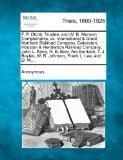 F. P. Olcott, Trustee, and W. B. Munson Complainants, vs. International & Great Northern Rai...