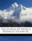 The Journal Of Medical Research, Volume 40...