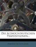 Die Althochdeutschen Prpositionen... (German Edition)