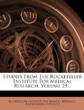 Studies From The Rockefeller Institute For Medical Research, Volume 29...