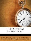 The Medical Missionary...