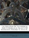 The Bulletin Of The Medical And Chirurgical Faculty Of Maryland, Volume 11, Issue 8...